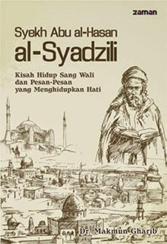 Salah satu buku yang berisi biografi Syekh Abul Hasan Asy-Syadzili